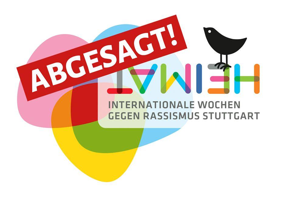 Heimat Internationalen Wochen gegen Rassismus Stuttgart Logo. Abgesagt. Bunte Objekte und ein schwarzer Vogel auf weißem Hintergrund.